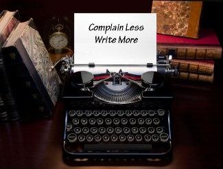 complainlesswritemore