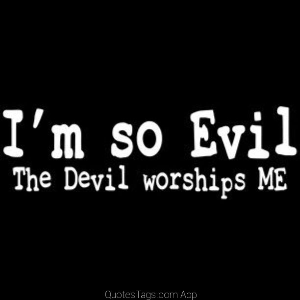 Evil Satan Qoutes: Rantings Of A Third Kind