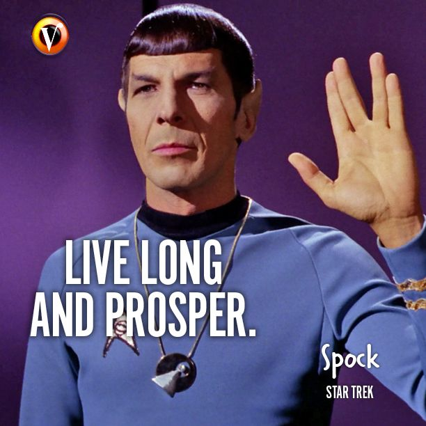 Spock Quotes Live Long And Prosper