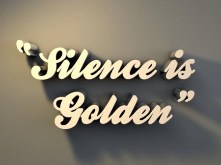 Silence-is-Golden