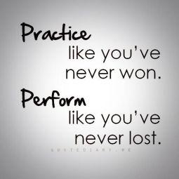 practice, perform
